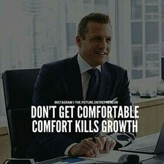 If you want to get your dreames murdured, just stay comfortable Boss Quotes, Strong Quotes, True Quotes, Positive Quotes, Motivational Quotes, Inspirational Quotes, Funny Quotes, Harvey Specter Quotes, Suits Quotes