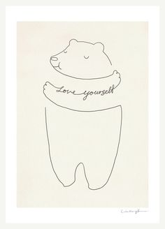 Love Yourself by ilovedoodle #Illustration #Bear_Hug