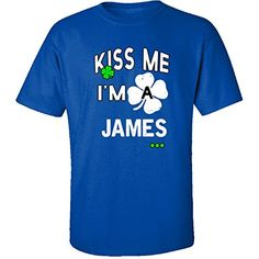 Funny St Patricks Day Irish Kiss Me Im A James  Adult Shirt 3xl Royal *** Clicking on the VISIT button will lead you to find similar product