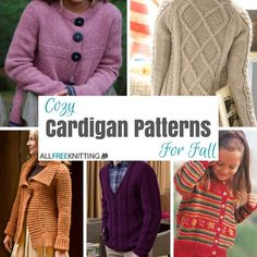 Cozy Cardigan Patterns for Fall: 20 Fall Knitting Patterns will help you find the cuddly sweater you need!