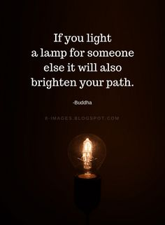 Light Quotes And Sayings QuotesGram. Buddhist Quotes, Spiritual Quotes, Positive Quotes, Buddha Quotes Inspirational, Motivational Quotes, Quotes Of Buddha, The Words, Buddha Thoughts, Wise Quotes