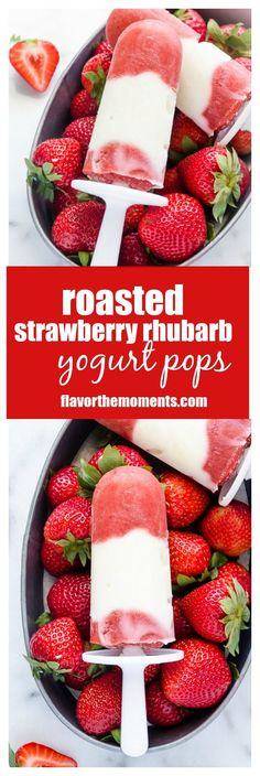 Roasted Strawberry Rhubarb Yogurt Pops -- the creaminess of Greek yogurt and tangy sweetness of roasted strawberries and rhubarb come together in one incredible frozen treat! @flavorthemoment