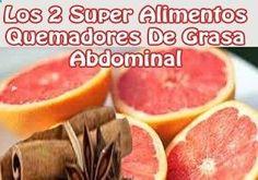 Los 2 super alimentos quemadores de grasa abdominal