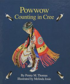 This unique counting book introduces Cree numbers, from one to ten. Featuring powwow* imagery that reflects the rich culture and tradition of the Cree people, rhyme, rhythm, and glowing illustratio… Aboriginal Education, Indigenous Education, Aboriginal Art, Native Art, Native American Art, Cree Indians, Counting Books, Nativity Crafts, Pow Wow
