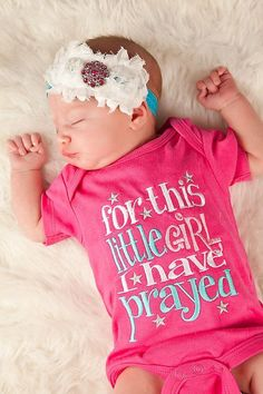 Little Girl I have prayed onsie...Answered prayers shirt...miracle baby shirt...newborn girl onsie...take home outfit The Babys, Little Babies, Cute Babies, Twin Babies, Auryn, Miracle Baby, Take Home Outfit, Everything Baby, Baby Time