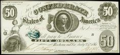 """Confederate Currency 1861 $50 Dollar CSA Note George Washington T-8  Obverse: Bust of George Washington center. Tellus seated at lower left. This variety comes on thick bond paper with """"for"""" handwritten before """"Treasr."""" The commonly seen blue stamped """"C"""" is seen at left. Some think this was a cancellation stamp. This note was printed with black ink and has no design on the back."""