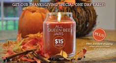 It's here!!! Our Thanksgiving special begins today!!! Give the gift of the Best Candle In America. Shop now and check some names off your list.