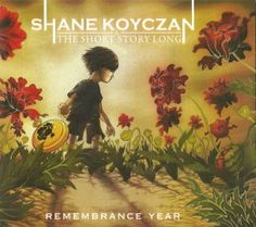 """Spoken Word Hits the Bedroom with Shane Koyczan and the Short Story Long: 2012 Album """"Remembrance Year""""    """"With the 2012 release of digital album Remembrance Year, Canadian West Coast legend Shane Koyczan delivers a compilation that feels essential and timeless, while being firmly rooted in a certain caliber of execution that comes with experience in a famously competitive scene."""" @jan issues Fehlis Smith Blue Matters @Christina & McKellar & Martin"""