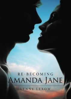 Re-becoming Amanda Jane by Lynne Lexow https://www.amazon.com/dp/1682541231/ref=cm_sw_r_pi_dp_x_V-Layb2VC2MBC
