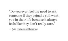 Ive asked someone this before. They didnt say anything so I let them go.