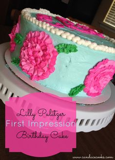 Lilly Pulitzer First Impression Birthday Cake www.candacecooks.com