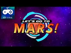 """Let's go to Mars Android Gameplay. Are you ready for an adventure on Mars? """"Let's go to Mars"""" is a new adveture game for android and Ios. A perfect adventure..."""