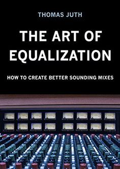 The Art of Equalization by Thomas Juth