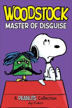 """""""Woodstock Master Of Disguise"""""""