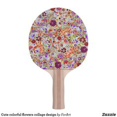 Shop Cute colorful flowers collage design Ping-Pong paddle created by ForArt. Ping Pong Table Tennis, Flower Collage, Ping Pong Paddles, Collage Design, Colorful Flowers, Cute, Kawaii