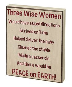 Take a look at this Cream 'Three Wise Women' Box Sign by Collins on #zulily today!