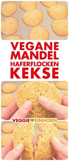Schnelle VEGANE MANDEL-HAFERFLOCKEN-KEKSE   Einfaches Rezept mit Schritt-für-Schritt Foto-Anleitung und VIDEO