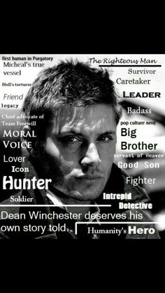 Everything Dean Winchester is.