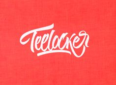 teelockerw1 Expressive Lettering and Calligraphy by Sergey Shapiro