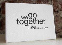 for @Kori Harwood, for Ethan's room..... we go together like batman and robin by shopsaplingpress on Etsy, $4.50
