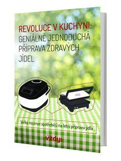 Revoluce v kuchyni: Geniálně jednoduchá příprava zdravých jídel Lunch Box, Books, Libros, Book, Bento Box, Book Illustrations, Libri