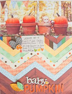 Baby Pumpkin - by Erin Stewart using the Amy Tangerine Ready Set Go collection from American Crafts. #scrapbooking