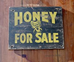 Hey, I found this really awesome Etsy listing at https://www.etsy.com/listing/235216462/vintage-honey-sign