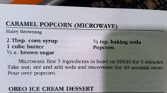 "Super easy Carmel corn. I just made this and it actually turned out very well!! I used one bag of ""movie theater butter"" microwave popcorn. Fabulous! Took care of that sweet tooth. :)"