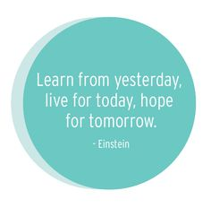 New year. new resolutions  learn from yesterday  live for today  hope for tomorrow  einstein  quote