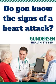 Know the signs of a heart attack. Early intervention can save lives.