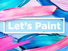 Let's Paint! Color Brush Strokes by Kl1T