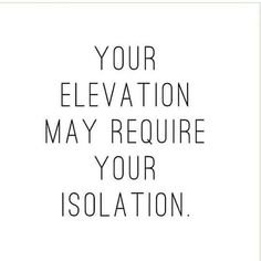 39 Best Isolation Quotes images in 2017   Cute words, Fancy