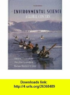 Environmental Science A Global Concern (9780073212036) William P. Cunningham, Mary Ann Cunningham, Barbara Woodworth Saigo , ISBN-10: 0072830891  , ISBN-13: 978-0073212036 ,  , tutorials , pdf , ebook , torrent , downloads , rapidshare , filesonic , hotfile , megaupload , fileserve