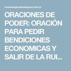 ORACIONES DE PODER: ORACIÓN PARA PEDIR BENDICIONES ECONOMICAS Y SALIR DE LA RUINA