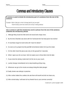 Learning to use commas properly does not have to be boring. This worksheet will make your students giggle as they learn to use commas with introduc...