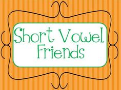 Ideas for teaching short vowels