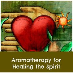Aromatherapy for healing the spirit. Can essential oils help us overcoming the devastating effects of trauma and disappointment? Can aromatics help restore our emotional equilibrium?