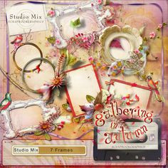 Scrapbookgraphics.com :: Collaborative Projects :: Studio Mix #76: Gathering In Autumn Frames