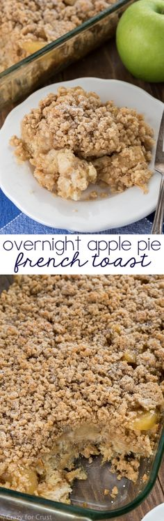 Overnight Apple Pie French Toast Casserole - like a pie for breakfast! A great brunch recipe that's easy and delicious.