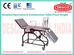 We provide a wide range of fixed and adjustable operation tables in India at very low price as compare to the market.