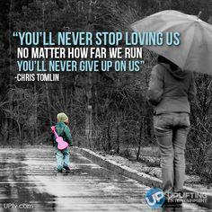 #ChrisTomlin #Uplifting #NeverGiveUp