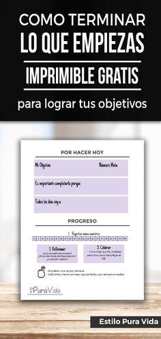 ¡Termina lo que empiezas! Imprimible para Lograr Tus Objetivos y no Desmotivarte a Mitad del Camino. Gratis y en español.