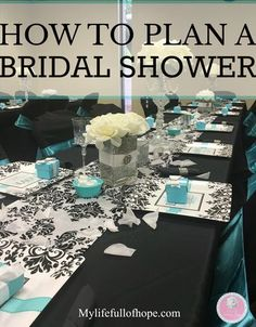 Step by Step plan on How To Plan A Bridal Shower, Birthday Party or Baby Shower with a Tiffany and Co. Theme. #bridalshower #budgetfriendly #tiffanyandco #howtoplanabridalshower #wedding #birthday