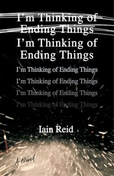 "Taylor really loved Iain Reid's new debut novel ""I'm Thinking of Ending Things"". The story tells of Jake and ""the girlfriend"" traveling at night to a ranch. What happens next is creepy, psychological and philosophically evoking as things get more mysterious by the chapter."