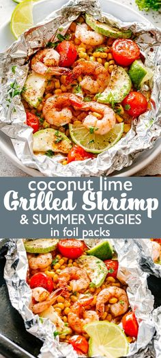 Grilled Coconut Lime Shrimp and Summer Veggies in Foil - Corn, zucchini and coconut-lime marinated shrimp grilled in foil-packets makes for one easy, delicious, summer dinner! Pork Rib Recipes, Grilling Recipes, Fish Recipes, Seafood Recipes, Healthy Recipes, Healthy Carbs, Meal Recipes, Healthy Food, Healthy Eating