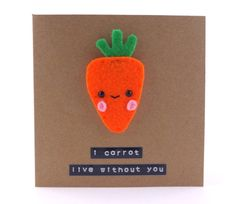 I Carrot Live Without You Cute Father's Day Card by MombiAndTed