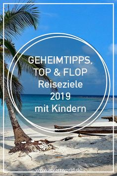 Insider tips, top and flop travel destinations with children - Where to go on vacation? Insider tips, top and flop travel destinations 2019 with children - Travel Around The World, Around The Worlds, Healthy Christmas Recipes, Grand Teton National, Where To Go, Family Travel, Travel Inspiration, Travel Destinations, About Me Blog