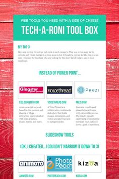 Tech-a-roni Tool Box   Top tools by category:  an easy reference for teachers who are looking for the short list of tools to use in their classroom.