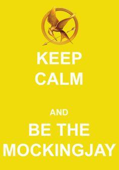 Hunger Games Keep Calm and Be The Mockingjay Hunger Games Poster, Hunger Games Memes, Hunger Games Trilogy, Keep Calm, Katniss And Peeta, Katniss Everdeen, Mocking Jay, Hunger Games Catching Fire, T Shirt