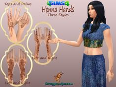 Is your Indian themed Sim missing that little extra something? Three styles of Henna painted hands will add the finishing touch to your outfit. Style A has a complimentary deisgn. Sims 4 Toddler Clothes, Sims 4 Cc Kids Clothing, Sims Mods, My Sims, Sims Cc, Sims 4 Tattoos, Sims 4 Controls, Sims Medieval, Sims 4 Blog